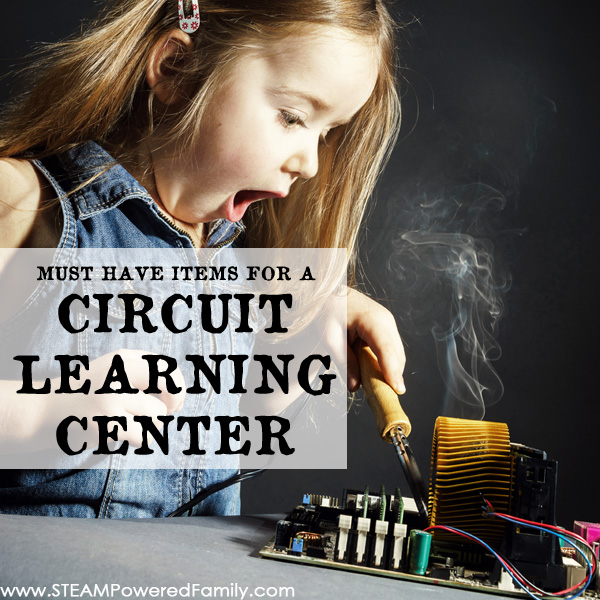 Discover must have items for a circuit learning center from introductory play to soldering for your advanced student, everything you need to learn circuits!