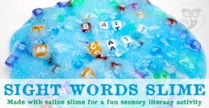 Sight Words Slime - Saline Slime Sensory Literacy Activity