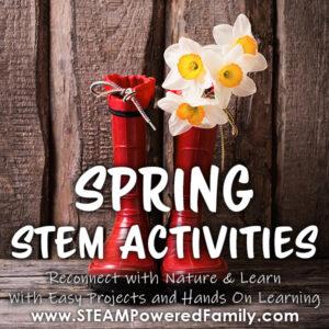 Spring STEM Activities