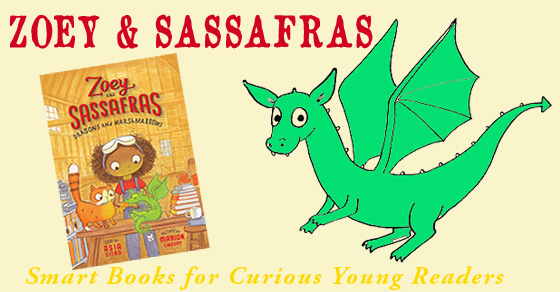Zoey and Sassafras – Smart Books for Curious Young Readers