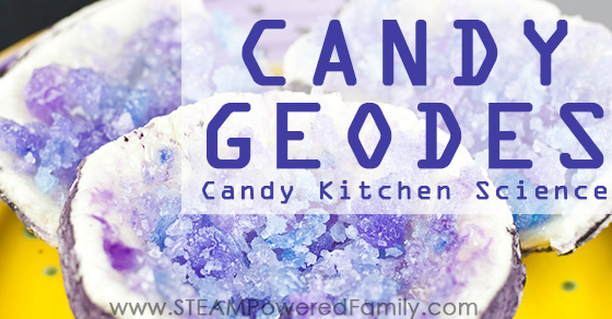 Gorgeous and Delicious Candy Geode Kitchen Science For Kids