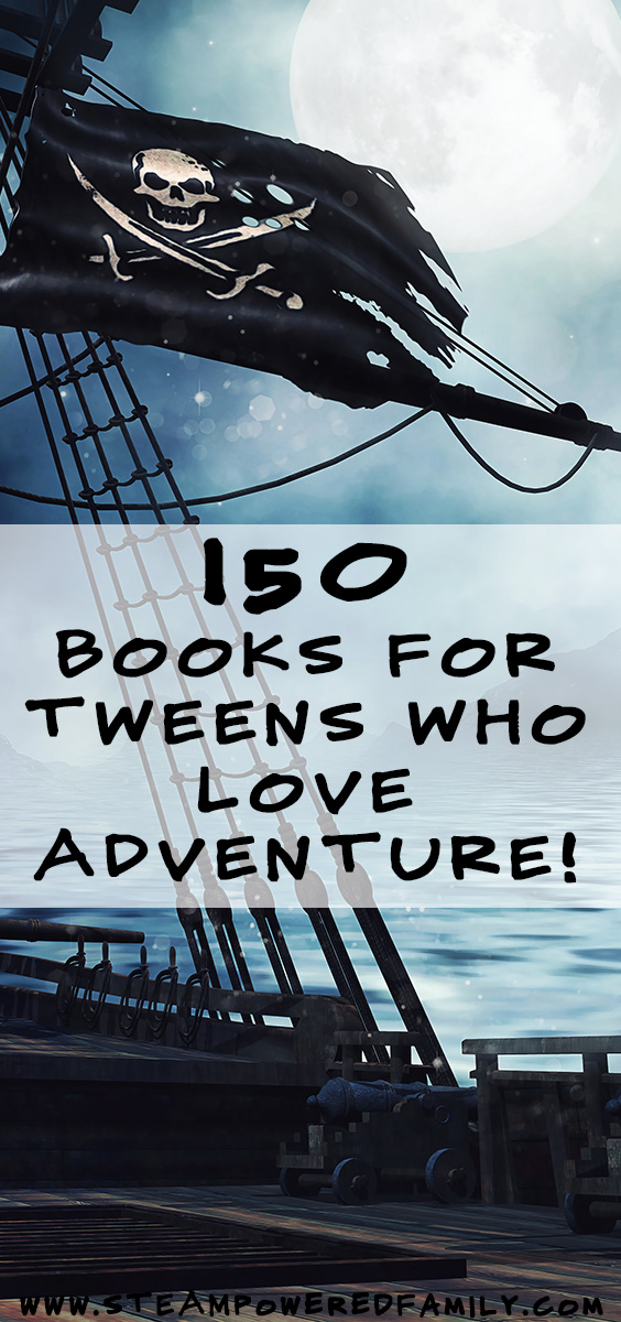 150 books for tweens that love adventures! And their parents who needs ideas to keep those bookshelves stocked! From classics to new releases, fairy tales to fantasy to sci-fi, these stories will keep your tween entertained.