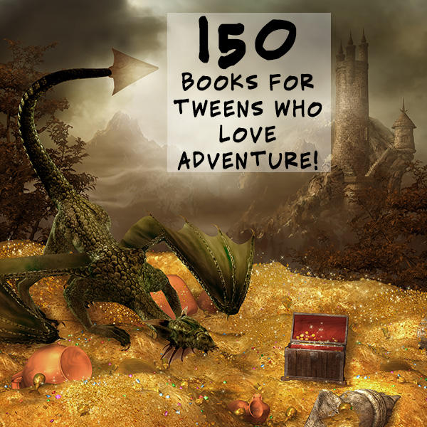 150 books for tweens to keep them reading