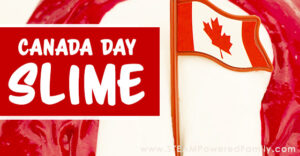 Canada Day kids activity making slime they will love