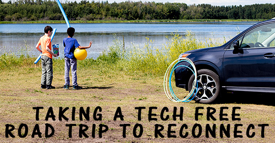 Why you need a tech free road trip to reconnect with the family. This trip helped us disconnect from what doesn't matter and connect to what matters, each other.