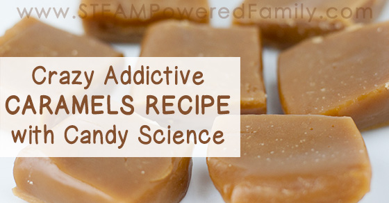 Let's talk caramels now in our candy science learning journey! These sweet treats are chewy, melt-in-your-mouth, and crazy addictive. Includes a chem lesson.