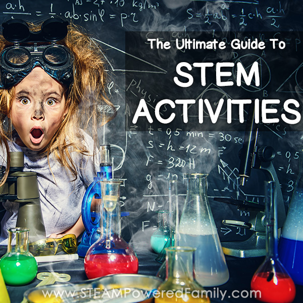 The ultimate guide to STEM activities including understanding STEM, the benefits, how to create STEM activities/lesson plans, plus 100+ STEM Activities.