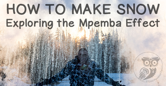 How to Make Snow Blizzards – Exploring the Mpemba Effect