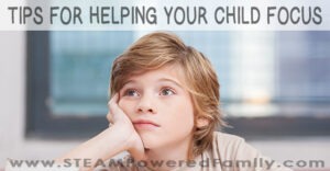 Tips to help your child focus