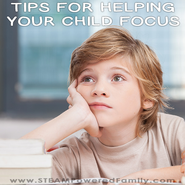Top tips to help your child focus