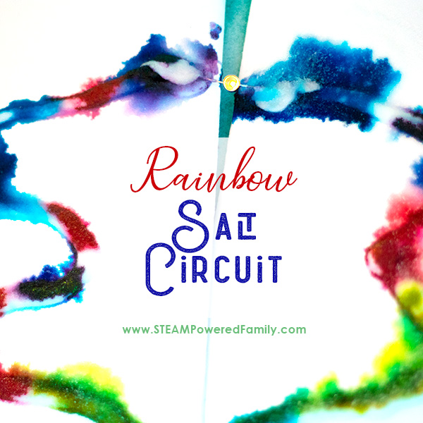 Rainbow salt circuits are an easy circuit experiment that all ages will love