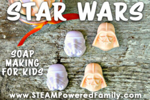 Star Wars soap making is a geeky awesome activity for kids that smells amazing and teaches some fantastic life skills
