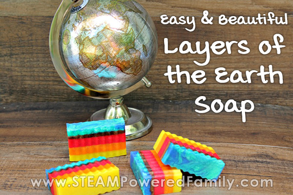 Layers of the Earth Soap Making Project for Kids