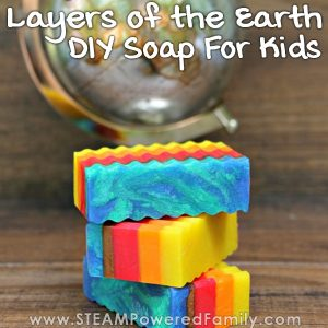 Layers of the Earth DIY Soap Project so kids can learn about our Earth in a sustainable way
