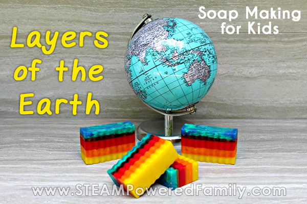 Layers of the Earth lesson for kids as they make this easy and gorgeous soap