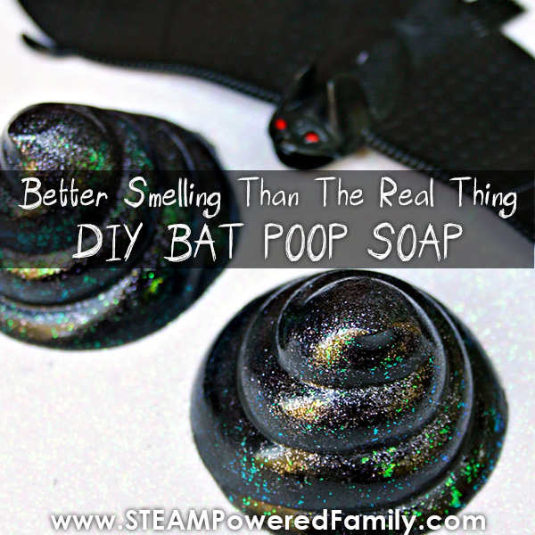 How to make soap that looks like bat poop for kids