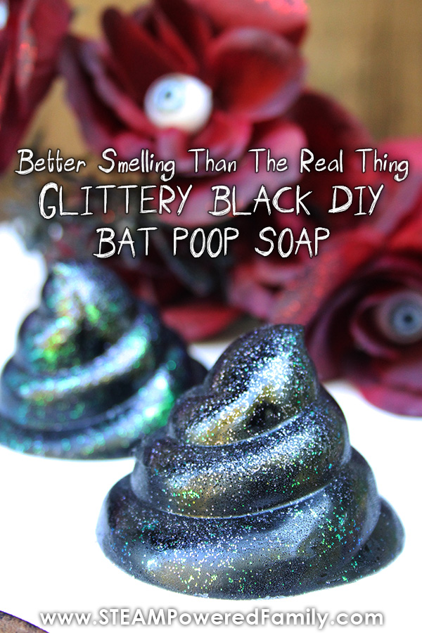 The prettiest poop you have ever seen! Homemade glittery black bat poop soap for kids