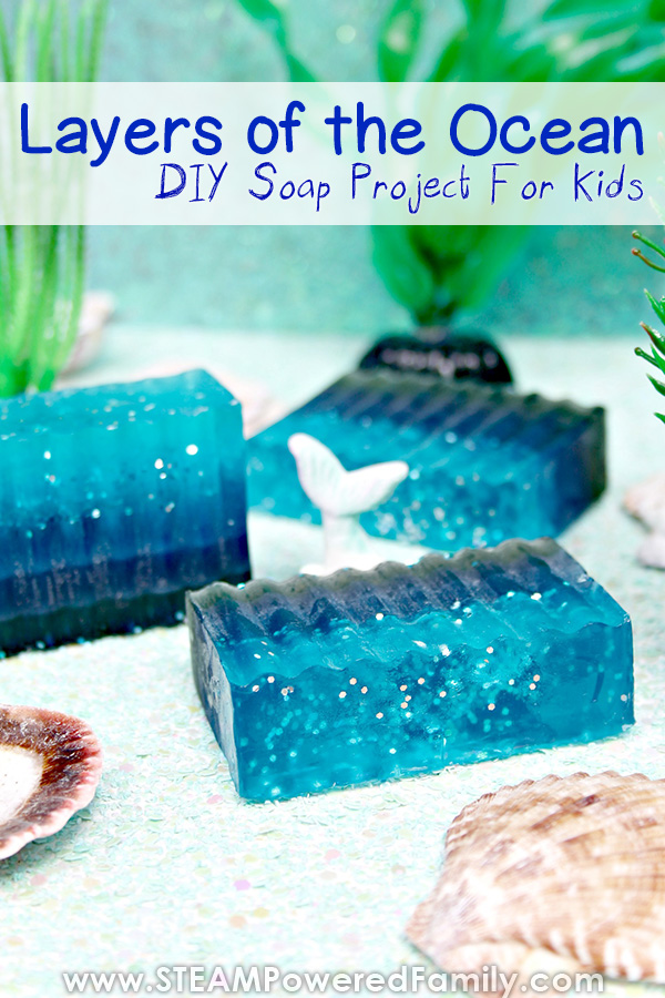 Layers of the Ocean lesson and soap making activity