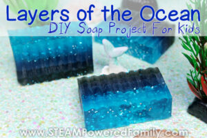 Layers of the Ocean lesson and soap recipe for kids
