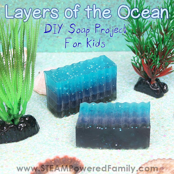 Layers of the Ocean Soap Recipe and Lesson for kids