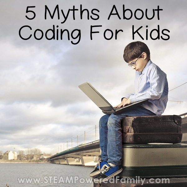 Myth busting 5 common myths about coding for kids