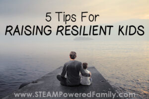 Tips for raising resilient kids