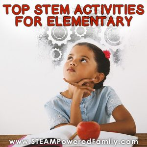 Our Top picks for STEM activities for elementary students