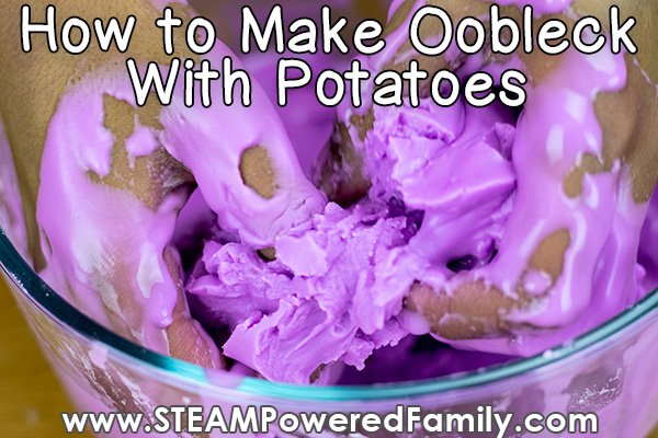 oobleck recipe with potato to make non-Newtonian fluid that is amazing