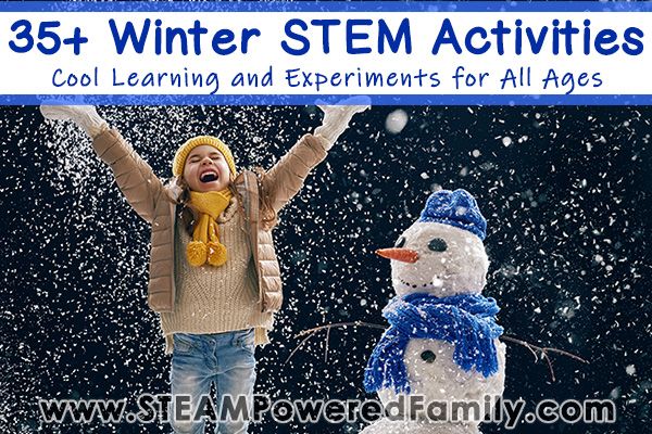 Winter STEM Activities to inspire exploration and discovery