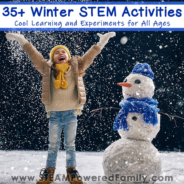 Winter STEM Activities that get kids excited to learn and discover