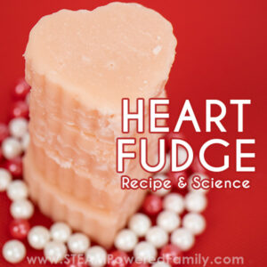 Valentine's Day Candy Science Fudge Recipe