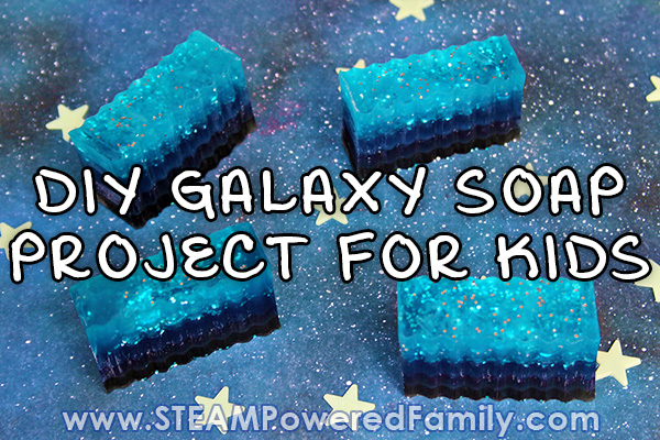 DIY Galaxy Soap Project for A Space Unit Study
