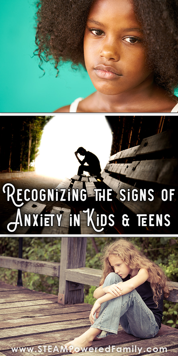 Recognize the signs of anxiety in teens and kids