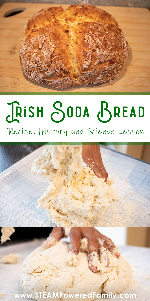 Irish Soda Bread Recipe, History and Science