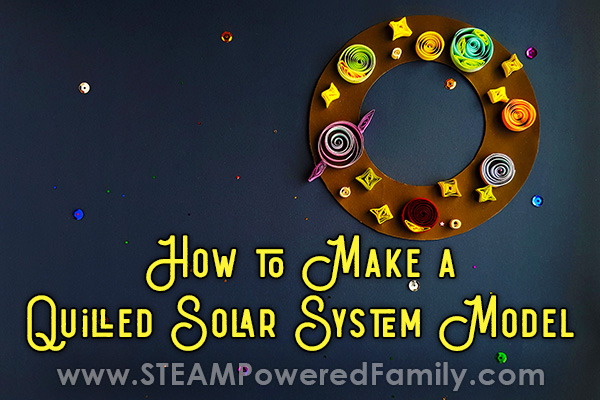 How To Build a Solar System Model For Kids Using Quilling Paper