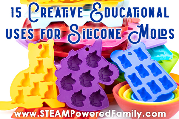 Silicone molds in the classroom