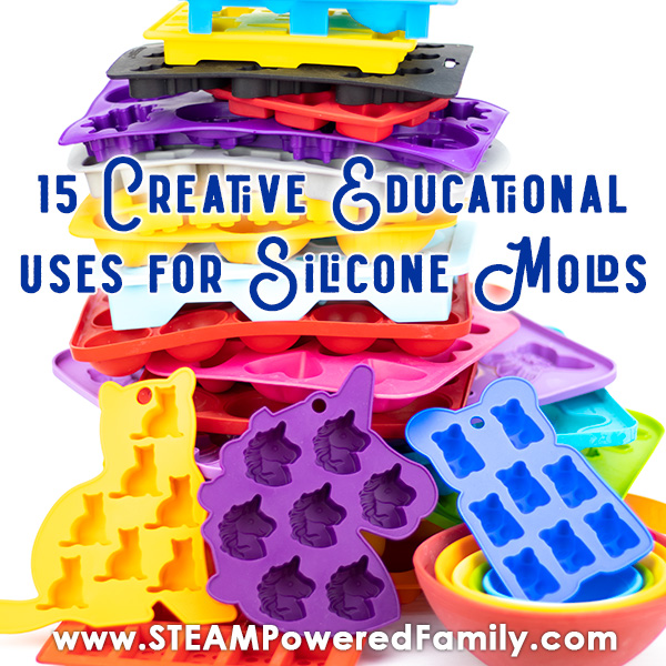 Creative and educational uses for silicone molds