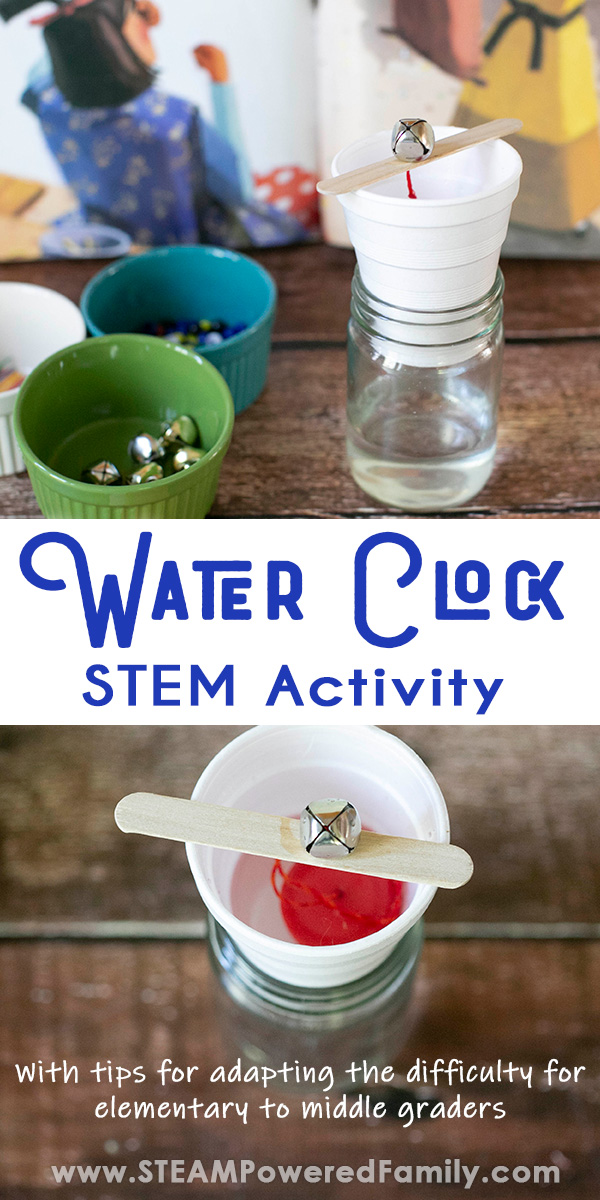 Water Clock STEM Activity for Elementary to Middle Grade