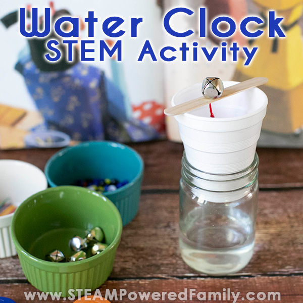 Water Clock STEM Activity