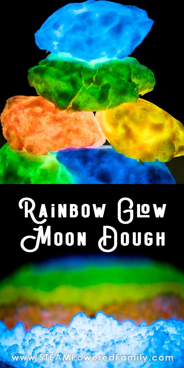 On a black background moon dough is glowing in a variety of colours. The top image shows glow moon dough rocks, while the bottom is rainbow colours. Overlay text says Rainbow Glow Moon Dough