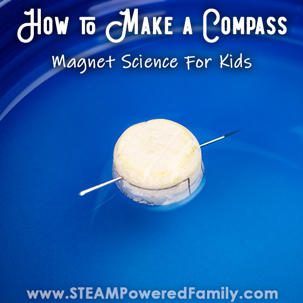 "A homemade compass made from a cut wine cork and a needle floats in a blue bowl of water with the words ""How to Make a Compass, Magnet Science for Kids"" written on the image."