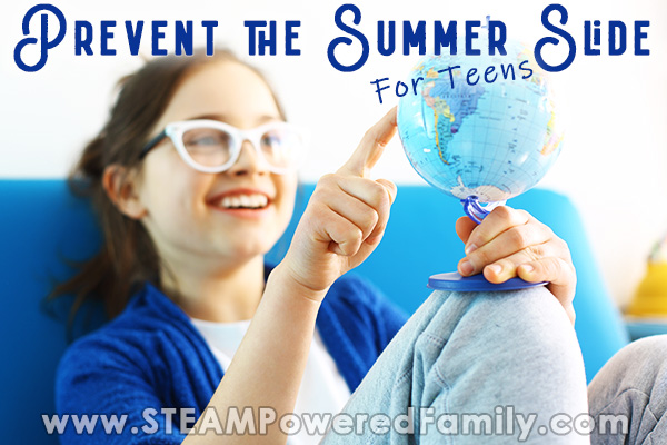 A teen girl sits on a blue chair spinning a globe and smiling. Overlay text says Prevent the Summer Slide for Teens
