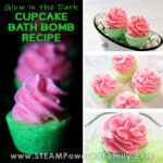 4 images are in a collage with glow in the dark green and pink cupcake bath bombs shown in the left and on the 4 right different daylight images depicting the same pink and green bath bombs that glow. Overlay text says Glow in the Dark Cupcake Bath Bomb Recipe