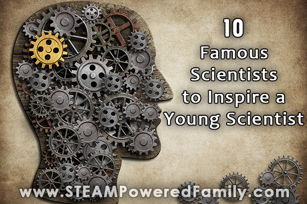 A head made out of antique gears with overlay text 10 famous scientists to inspire young scientists