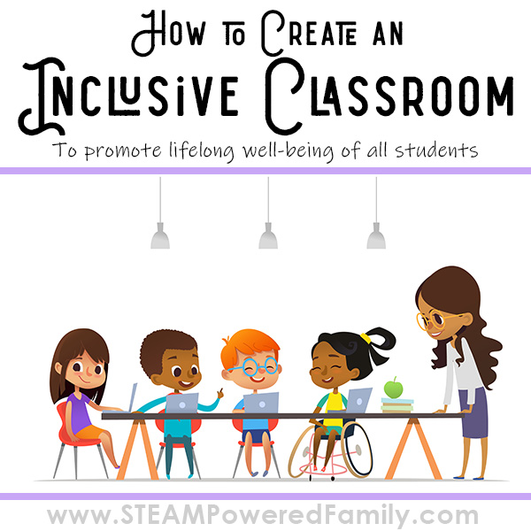 Graphic illustrating children of diverse backgrounds, including a girl in a wheelchair with their teacher. Overlay text says How to Create an Inclusive Classroom