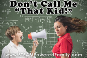 Child yelling at a teacher, Don't call me that kid