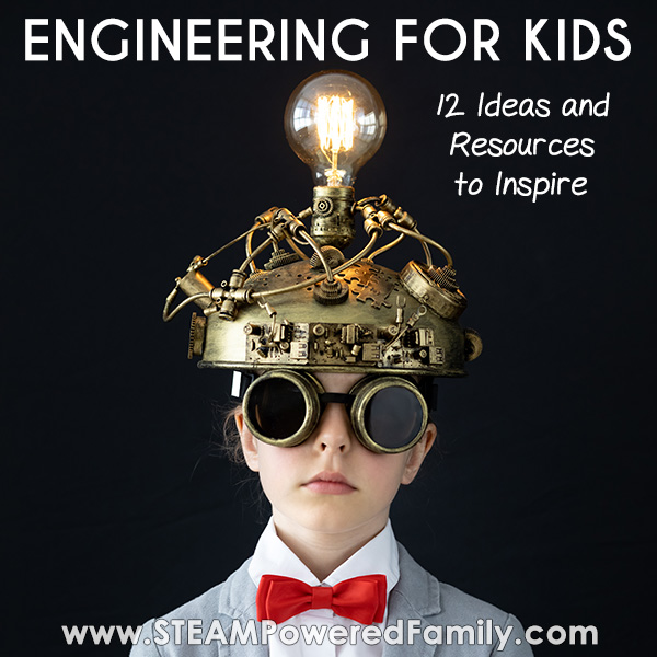 Child with engineered hat with light bulb lit on top. Engineering for Kids 12 resources to inspire in the classroom or home