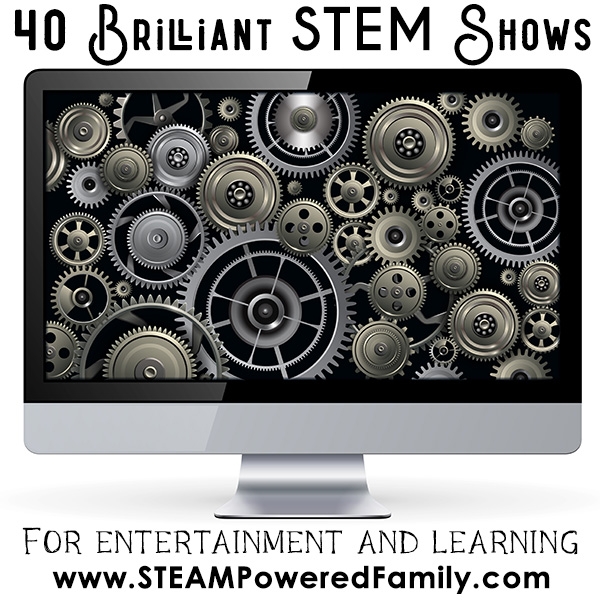 TV filled with Gears -  40 Brilliant STEM Shows