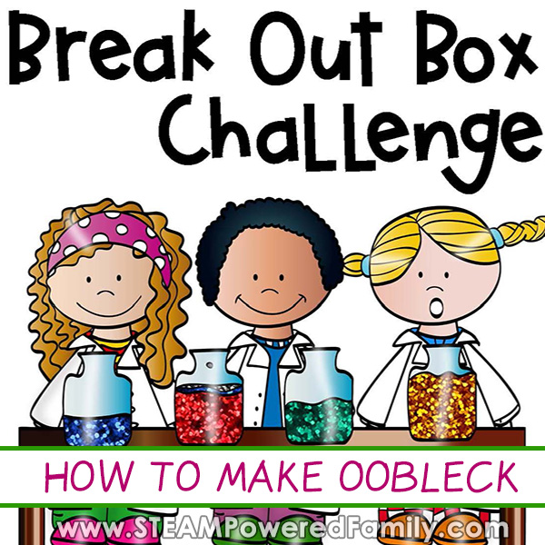 Break Out Box Challenge How to Make Oobleck For Classrooms