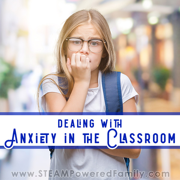 Dealing with anxiety and anxious students in the classroom